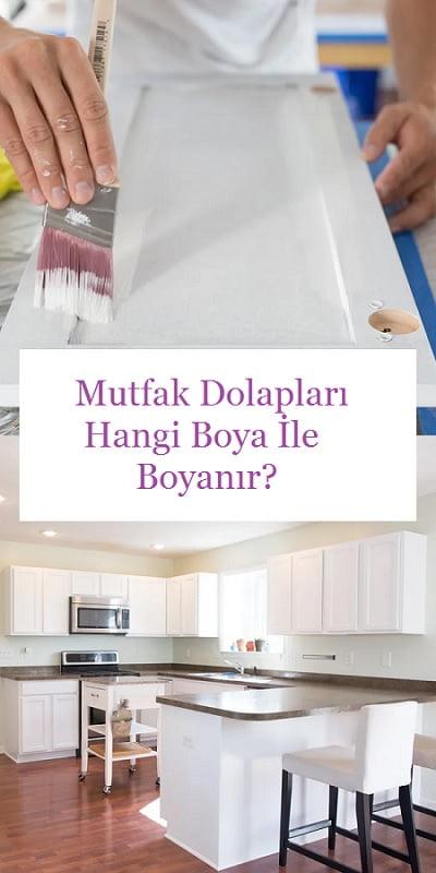 mutfak dolaplari hangi boya ile boyanir