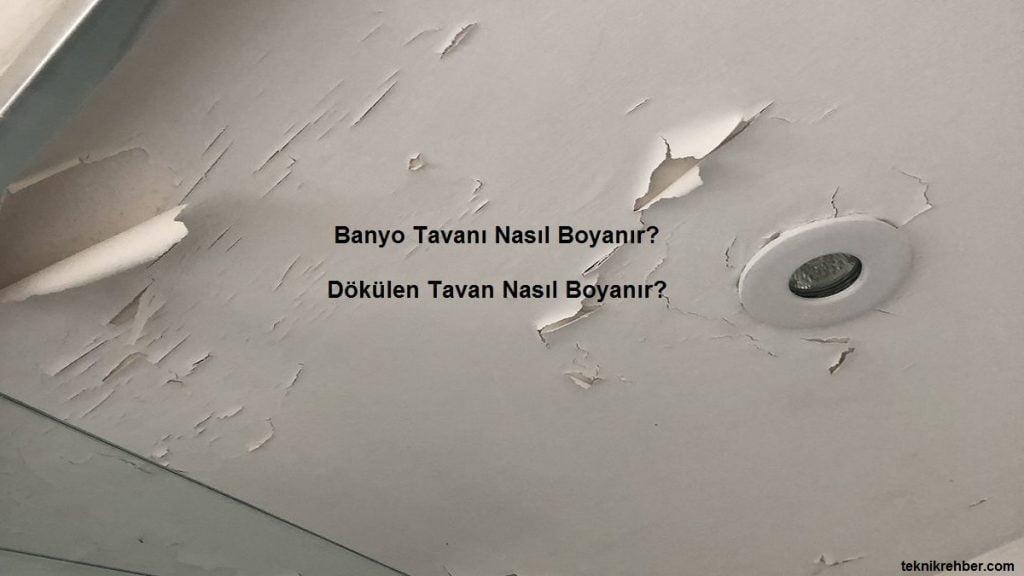 banyo tavanı nasıl boyanır