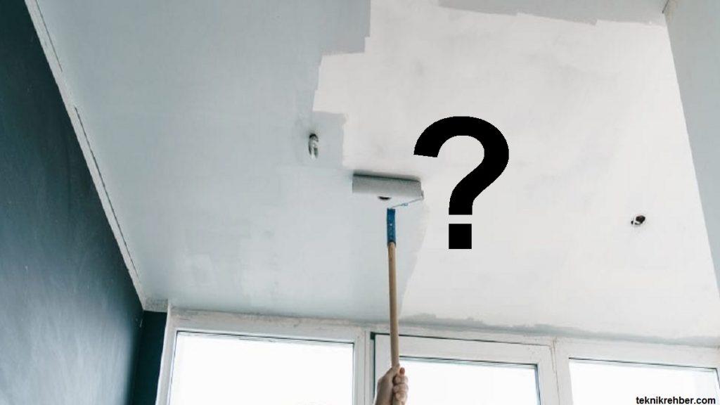 tavan nasıl boyanır
