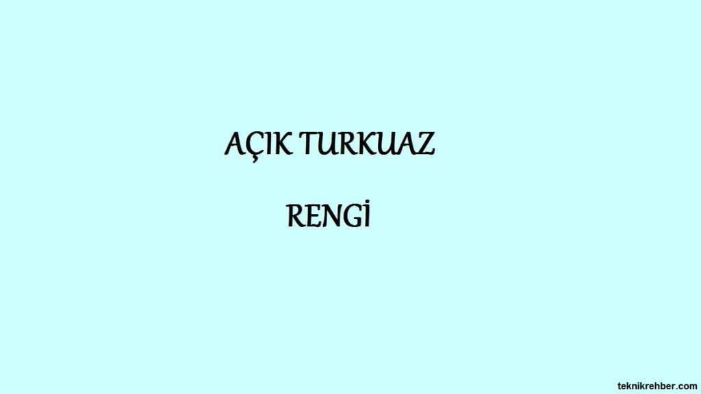 açık turkuaz